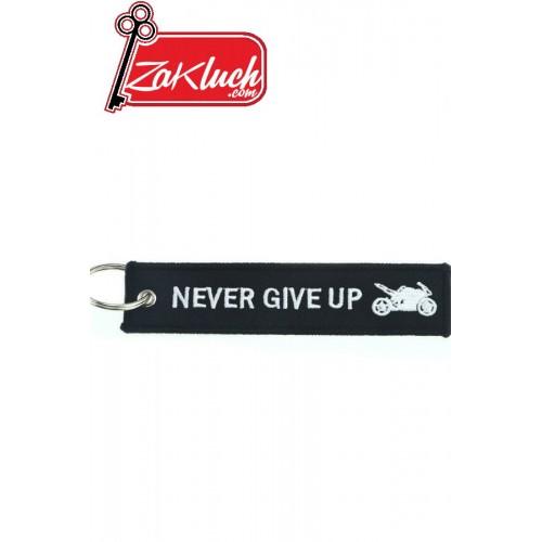 Never Give Up - ключодържател за моторджии